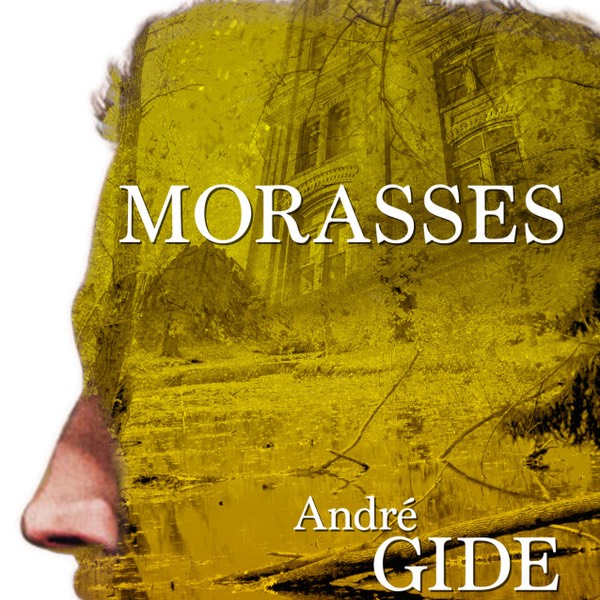Morasses by Andre Gide (Calypso)